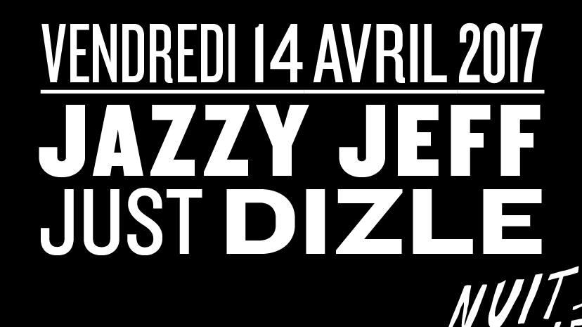 Gagnez vos places pour DJ Jazzy Jeff & DJ Just Dizle aux Nuits Fauves de Paris